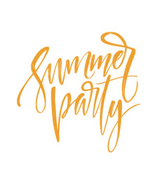 handwritten inscription summer party hand drawn vector image