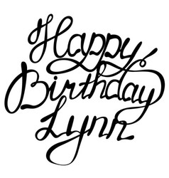 happy birthday lynn name lettering vector image