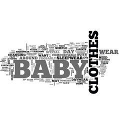 baby clothes daywear nightwear and special text vector image