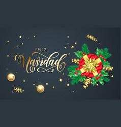 Feliz navidad spanish merry christmas golden vector