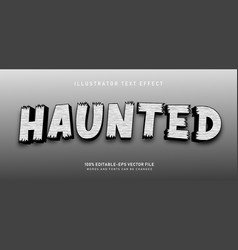 haunted text effect vector image
