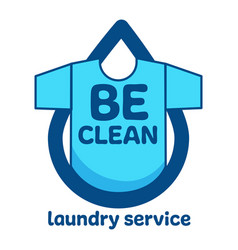 Laundry service be clean label or emblem vector