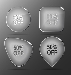 50 OFF Glass buttons vector