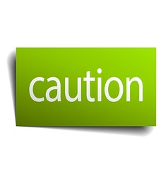 caution green paper sign on white background vector image