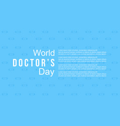 World doctor day celebration design for card vector