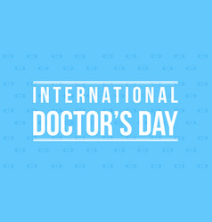 Flat for doctor day card style vector