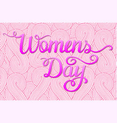 international womens day lettering design vector image