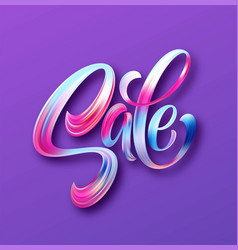 sale calligraphic lettering color brush oil or vector image