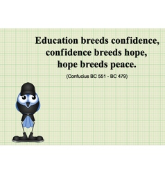 Education breeds confidence vector image vector image