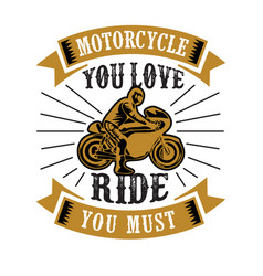 biker quote and saying 100 best for graphic vector image