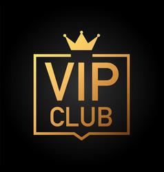 Vip club label on black background vector
