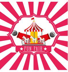 carnival carousel cannon fun fair retro label vector image