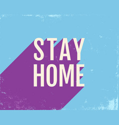 Stay home poster vector