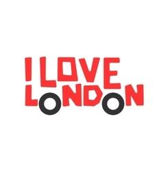 I love London t-shirt design logo graphic vector image