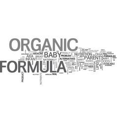 Baby formula goes organic text word cloud concept vector