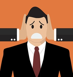 Businessman was covered ears by other man vector image