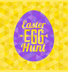 Easter egg hunt typographical background vector