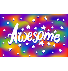 concept of awesome phrase word vector image