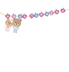 Good morning Couple teddy bear on clothes line vector image vector image
