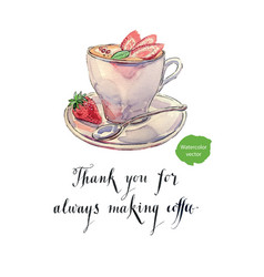 thank you for always making coffee vector image