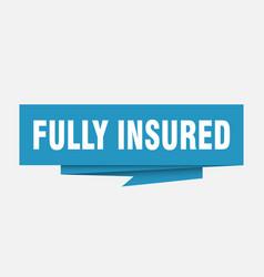 Fully insured vector