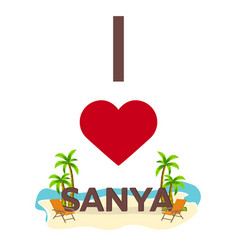 i love sanya china travel palm summer lounge vector image