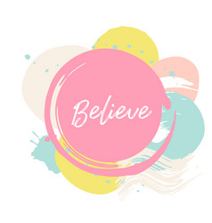 Abctract pink card believe cute card with vector