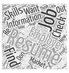 How to remove the white lies in your resume before vector