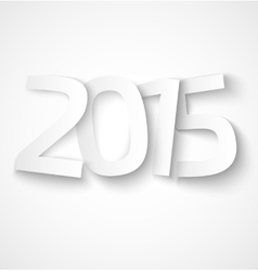Happy new year 2015 paper text on white background vector image