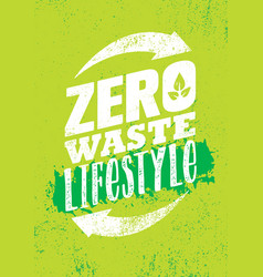 zero waste lifestyle sustainable creative vector image