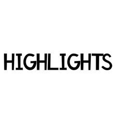 Highlights typographic stam vector