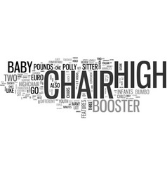 Baby high chair guide text word cloud concept vector