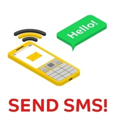 Send SMS - isometric phone with chat bubble vector image