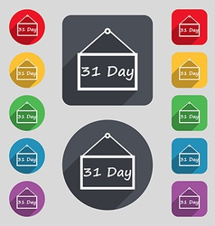 Calendar day 31 days icon sign A set of 12 colored vector image