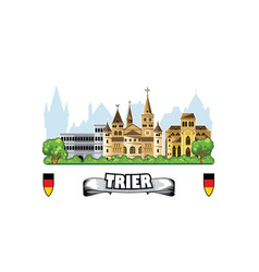 trier city in germany skyline with cityscape and vector image