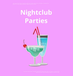 Nightclub parties blue cocktails in martini glass vector