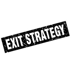 Square grunge black exit strategy stamp vector