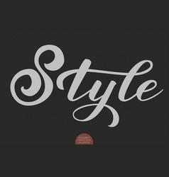 hand drawn lettering - style elegant modern vector image vector image