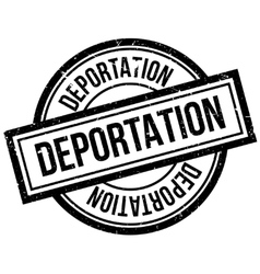 Deportation rubber stamp vector