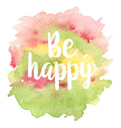 quote be happy vector image
