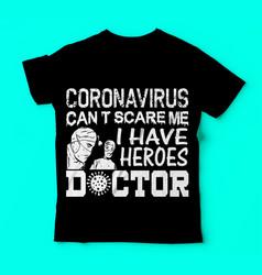 Covid 19coronavirus doctor tshirts design vector
