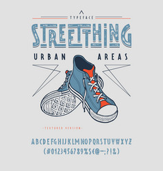 font street thing craft retro vintage typeface vector image