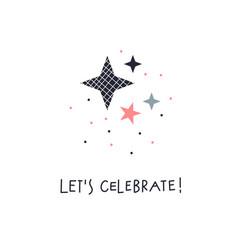Lets celebrate decoration lettering vector