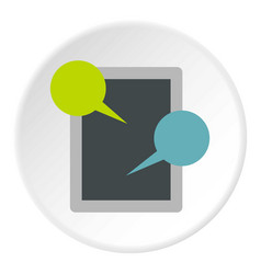 Tablet and speech bubble icon circle vector