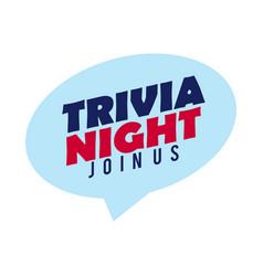 Trivia night icon speech bubble retro sign vector