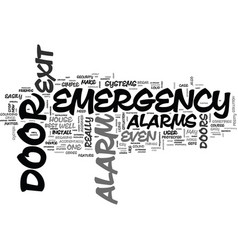 Why do you need emergency exit door alarms text vector