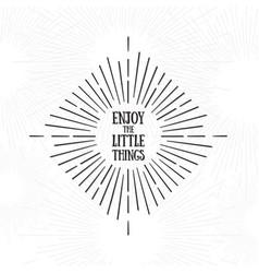 enjoy little things tribal boho style frame vector image
