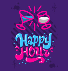 happy hour poster flyer design hand drawn vector image