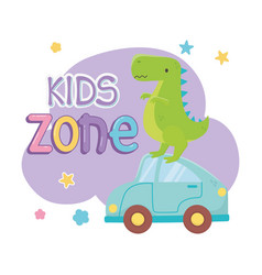 kids zone green dinosaur and blue car toys vector image