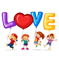 happy children with balloons for word love vector image vector image
